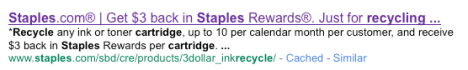 Staples three dollar ($3.00) recycle reward on ink cartridges is now only $2.00.
